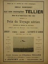 4/1910 PUB SA CHANTIERS TELLIER JUVISY AEROPLANE MONOPLAN DUBONNET RECORD AD