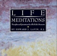 Life Meditations Thoughts and Quotations for All of Life's Moments HC Inspiring