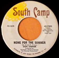SOUL 45  DON VARNER  HOME FOR THE SUMMER B/W THE SWEETEST STORY SOUTH CAMP RARE