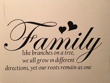 Family, Like Branches On A Tree... Vinyl Wall Art Decal Sticker Wall Quote