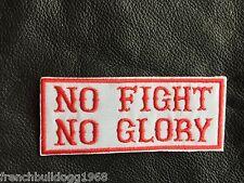 Biker Patch Aufnäher  No Fight No Glory Kutte Harley Ultras Red&White 81 MC Neu