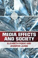 MEDIA EFFECTS AND SOCIETY - PERSE, ELIZABETH M./ LAMBE, JENNIFER L. - NEW PAPERB