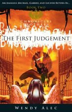 Messiah: The First Judgement (Chronicles of Brothers : Book 2),Wendy Alec