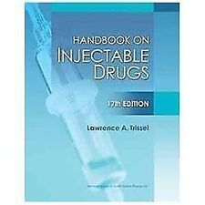 Handbook on Injectable Drugs by Trissel, 17th Edition 9781585283781