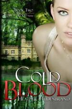 Cold Blood: Book 2 in the Dirty Blood series