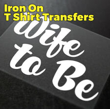 Wife To Be Hen Party Wedding Iron On Transfer Create your own t shirt