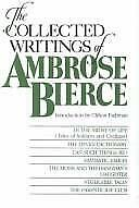 The Collected Writings of Ambrose Bierce Paperback Ambrose Bierce