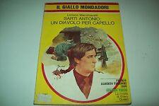 GIALLO MONDADORI 1642-LORIANO MACCHIAVELLI-SARTI ANTONIO:UN DIAVOLO PER CAPELLO!