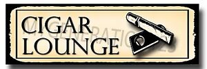 CIGAR LOUNGE METAL SIGN, CLASSY, SMOKING AREA,CUBA CIGAR,SMOKE,ASHTRAY