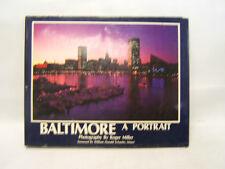 Baltimore A Portrait Roger Miller Donald Schaefer Image Publishing 1983