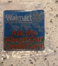 Wal-Mart credit card pin - Ask Me about our Credit Card - Save money live better