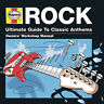 Various Artists : Haynes Rock: Ultimate Guide to Classic Anthems CD (2013)