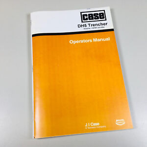 CASE DH5 TRENCHER OPERATORS OWNERS MANUAL MAINTENANCE BOOK DAVIS ADJUSTMENTS