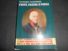 1976 VITTORIO GLEIJESES FESTA, FARINA E FORCA NAPOLI ED. SEN