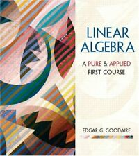 Linear Algebra  A First Course in Pure and Applied Math