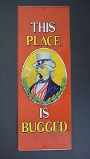 "VINTAGE ""THIS PLACE IS BUGGED"" UNCLE SAM SMOKING PIPE TIN METAL SIGN 1974 USA"