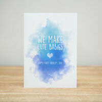 Greeting Card - Father's Day, Funny, We make cute babies, first (WC)