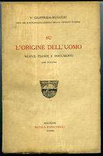 Su l'origine dell'uomo, nuove teorie e documenti - V. Giuffrida-Ruggeri. Zaniche