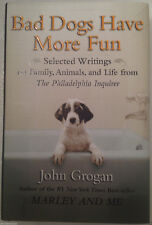 BAD DOGS HAVE MORE FUN Selected Writings HCDJ funny HUMEROUS DOG STORIES Lk New!