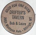 DRIFTER'S TAVERN, Bob & Laura, BILLINGS, MONTANA, Free Beer Token, Wooden Nickel
