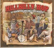 HILLBILLY HOP 2 CD SET 50 ESSENTIAL HILLBILLY CLASSICS