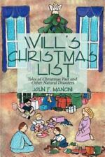 Will's Christmas List: Tales of Christmas Past and Other Natural Disasters (Pape