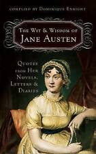 The Wit and Wisdom of Jane Austen: Quotes From Her Novels, Letters,-ExLibrary