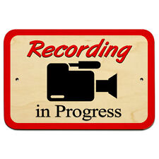 "Recording in Progress Video Camera Camcorder Symbol 9"" x 6"" Wood Sign"