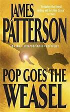 Pop Goes the Weasel (Alex Cross), James Patterson | Paperback Book | Acceptable