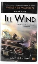 ILL WIND WEATHER WARDEN BOOK ONE by Rachel Caine