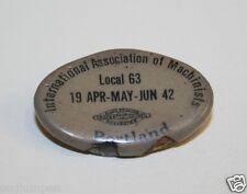 Old Vintage International Ass. Of Machinists Portland Button Pin Shirt Hat Lapel