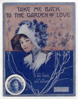 Take Me Back To the Garden Of Love Antique Sheet Music 1911 Lillian Jeanette