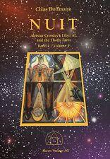 NUIT - Aleister Crowleys Liber AL und das Thoth Tarot - Claas Hoffmann AKRON