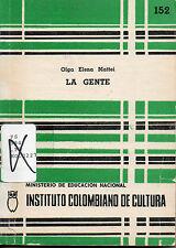 La Gente -- Olga Elena Mattei -- SIGNED! RARE!