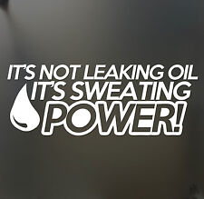 not leaking oil sweating power sticker WRX JDM hooligan Euro Drift 4X4 decal