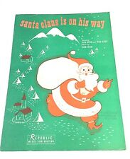 """Vintage Christmas  """"Santa Claus Is On His Way"""" Sheet Music Dated 1941"""