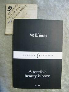 A Terrible Beauty Is Born - W B Yeats penguin black classics #98 OzSellerFast