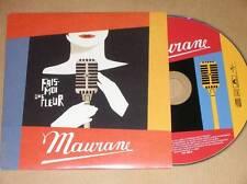CD PROMO SINGLE 12 TITRES / MAURANE / FAIS MOI UNE FLEUR / TRES BON ETAT