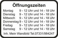 Öffnungszeiten Aufkleber für Geschäftszeiten Schild Gewerbe Uv Wasserfest E01