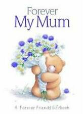 Forever My Mum (Forever Friends),Pam Brown,New Book mon0000066652