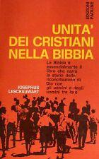 JOSEPHUS LESCRAUWAET UNITÀ DEI CRISTIANI NELLA BIBBIA EDIZIONI PAOLINE 1967