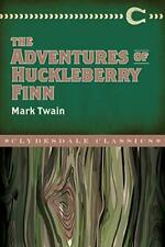 The Adventures of Huckleberry Finn (Clydesdale Classics)