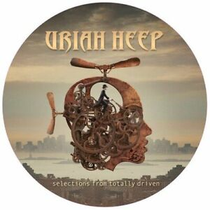 URIAH HEEP-SELECTIONS FROM TOTALLY DRIVEN (PICTURE DISC (UK IMPORT) VINYL LP NEW