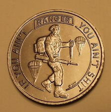 Rangers Airborne If You Ain't Ranger--You Ain't $hit Serial #0351 Challenge Coin