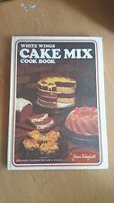white wings CAKE MIX cook book by joan winfield (hardcover) 1971