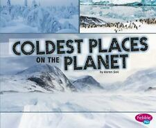 Coldest Places on the Planet (Paperback or Softback)