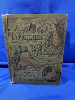 La Fontaine's Fables 1885 Illustrated by Gustave Dore Rare Art Edition HC