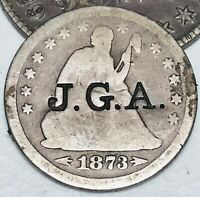 1873 Seated Liberty Quarter 25C Arrows COUNTERSTAMPED Good US Silver Coin CS2710