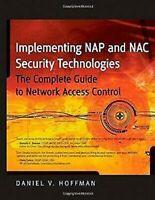 Implementing Nap y Nac Seguridad Tecnologías: The Complete Guide To Red Un