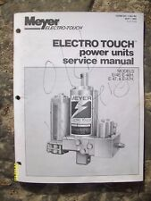 Original Rare 1989 Meyer Electro Touch Power Units Model E-46, E46H, E-47 Manual